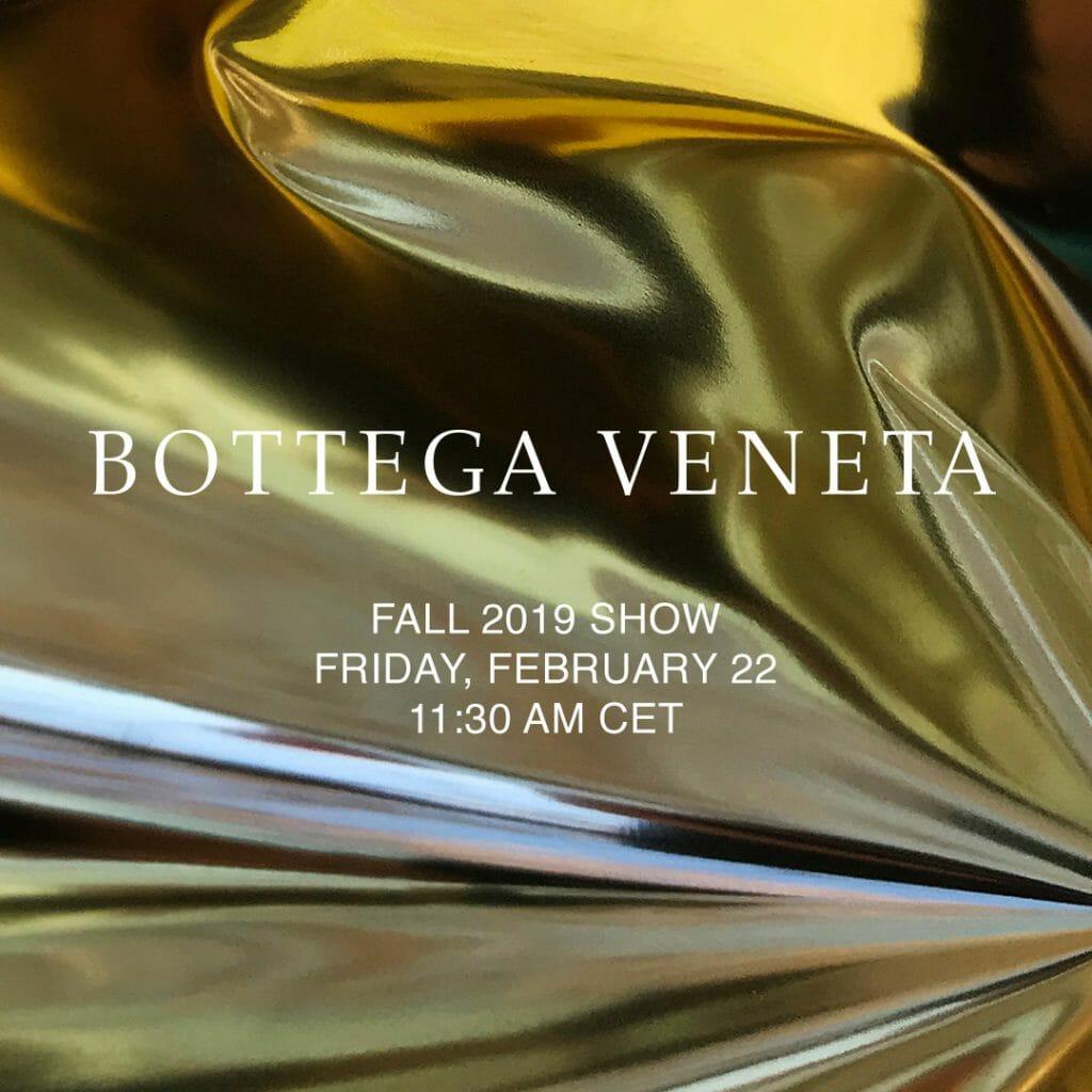 LIVESTREAM: Bottega Veneta Fall/Winter'19 Show