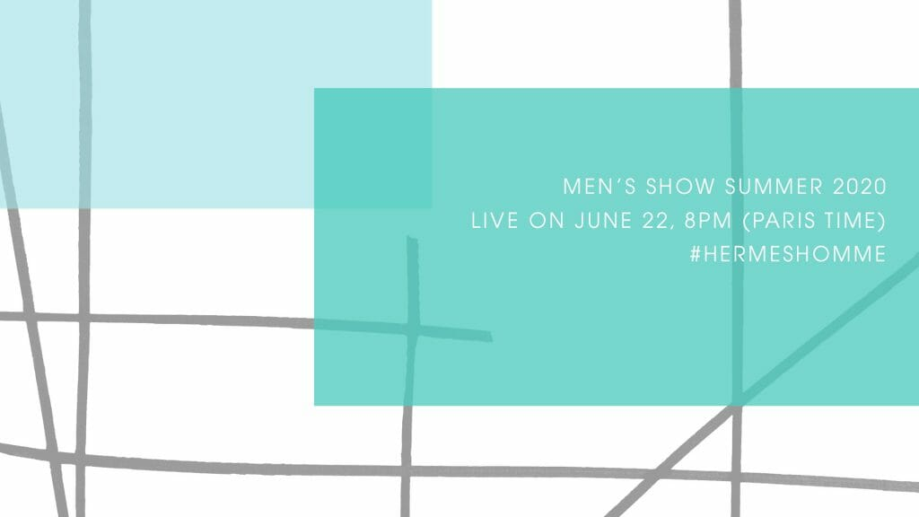 LIVESTREAM: Hermès Spring/Summer'20 Fashion Show