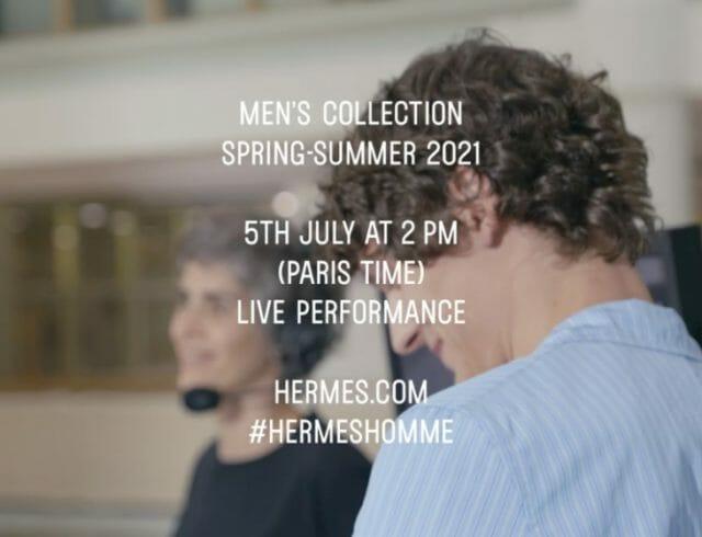 LIVESTREAM — Hermès Spring Summer 2021 Fashion Show